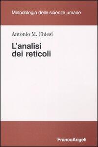 L' analisi dei reticoli - Antonio M. Chiesi - copertina