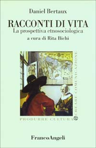 Libro Racconti di vita. La prospettiva etnosociologica Daniel Bertaux