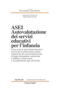 ASEI. Autovalutazione dei servizi educativi per l'infanzia - Pere Darder,J. Mestres - copertina