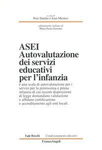 Libro ASEI. Autovalutazione dei servizi educativi per l'infanzia Pere Darder , J. Mestres