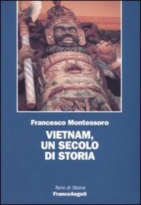 Vietnam, un secolo di storia - Francesco Montessoro - copertina