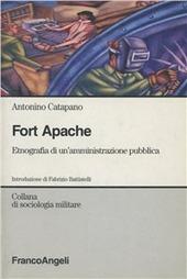 Fort Apache. Etnografia di un'amministrazione pubblica