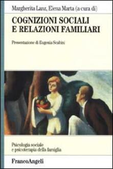 Cognizioni sociali e relazioni familiari