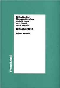 Econometria. Vol. 2 - Giuseppe Cavaliere,Michele Costa,Luca Fanelli - copertina