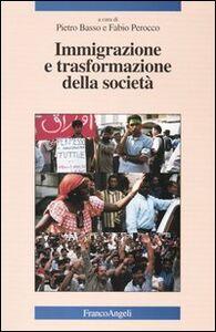 Libro Immigrazione e trasformazione della società