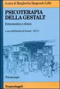 Libro Psicoterapia della Gestalt. Ermeneutica e clinica