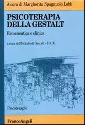 Psicoterapia della Gestalt. Ermeneutica e clinica
