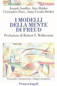 Foto Cover di I modelli della mente di Freud, Libro di  edito da Franco Angeli