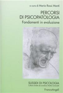 Libro Percorsi di psicopatologia. Fondamenti in evoluzione