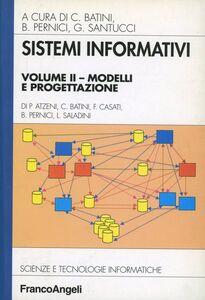 Libro Sistemi informativi. Vol. 2: Modelli e progettazione.