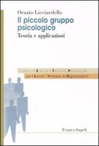 Il piccolo gruppo psicologico. Teoria e applicazioni