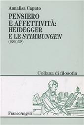 Pensiero e affettività. Heidegger e le «Stimmungen» (1889-1928)