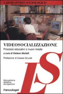 Videosocializzazione. Processi educativi e nuovi media