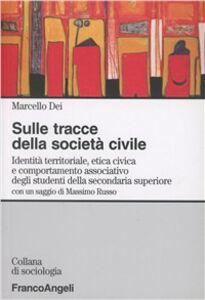 Sulle tracce della società civile. Identità territoriale, etica civica e comportamento associativo degli studenti della secondaria superiore