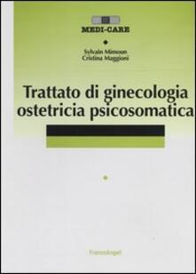 Trattato di ginecologia ostetricia psicosomatica