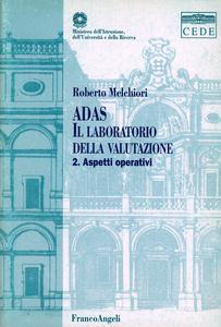 Libro Adas. Il laboratorio della valutazione. Con CD-ROM. Vol. 2: Aspetti operativi. Roberto Melchiori