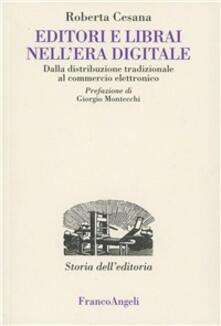 Editori e librai nellera digitale. Dalla distribuzione tradizionale al commercio elettronico.pdf