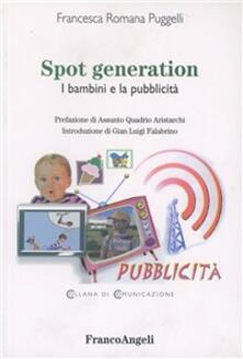 Spot generation. I bambini e la pubblicità.pdf
