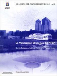 Libro La valutazione strategica del PTCP Giorgio Baldizzone , Valentina Montemurri , Manuela Panzini