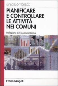 Libro Pianificare e controllare le attività nei comuni Marcello Tedesco