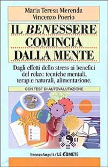 Winniearcher.com Il benessere comincia dalla mente. Dagli effetti dello stress ai benefici del relax: tecniche mentali, terapie naturali, alimentazione. Con test di autovalutazione Image
