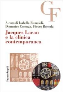 Libro Jacques Lacan e la clinica contemporanea