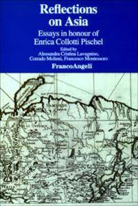 Foto Cover di Reflections on Asia. Essays in honour of Enrica Collotti Pischel, Libro di  edito da Franco Angeli