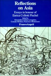 Reflections on Asia. Essays in honour of Enrica Collotti Pischel