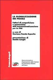 La globalizzazione dei piccoli. Fattori di competizione e promozione dell'internazionalizzazione per le PMI
