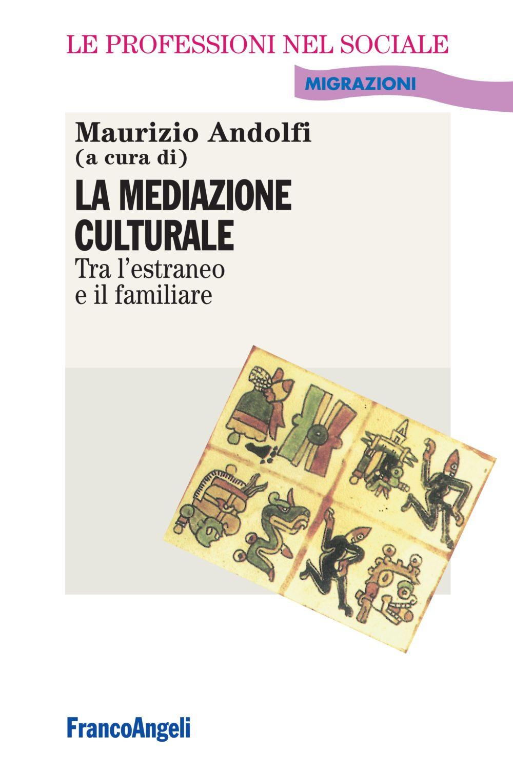 La mediazione culturale. Tr...