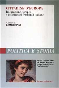 Libro Cittadine d'Europa. Integrazione europea e associazioni femminili italiane