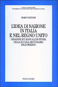 L' idea di nazione in Italia e nel Regno Unito. Indagine sui manuali di storia della scuola secondaria dell'obbligo