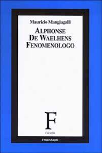 Libro Alphonse de Waelhens fenomenologo Maurizio Mangiagalli