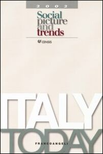 Libro Italy today 2002. Social picture and trends