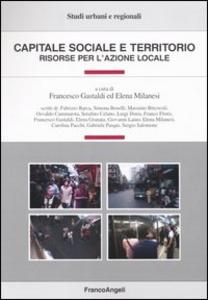 Libro Capitale sociale e territorio. Risorse per l'azione locale