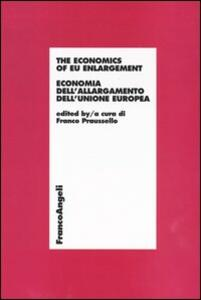 The economics of EU enlargement. Economia dell'allargamento dell'Unione Europea