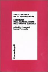 The economics of EU enlargement. Economia dell'allargamento dell'Unione Europea