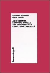 Agricoltura e mondo rurale tra competitività e multifunzionalità