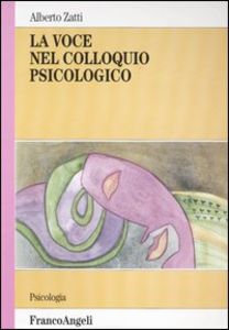 Libro La voce nel colloquio psicologico Alberto Zatti