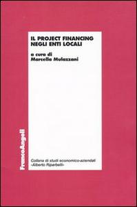 Libro Il project financing negli enti locali