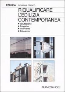 Riqualificare l'edilizia contemporanea. Valutazione progetto intervento sicurezza