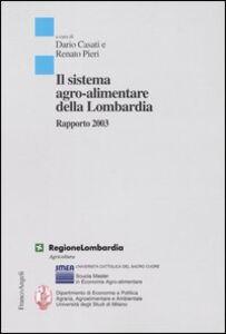 Libro Il sistema agro-alimentare della Lombardia. Rapporto 2003