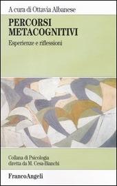 Percorsi metacognitivi. Esperienze e riflessioni