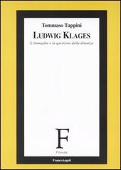 Ludwig Klages. L'immagine e la questione della distanza