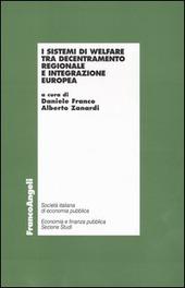 I sistemi di welfare tra decentramento regionale e integrazione europea