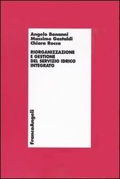 Riorganizzazione e gestione del servizio idrico integrato