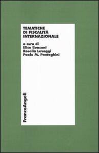Foto Cover di Tematiche di fiscalità internazionale, Libro di  edito da Franco Angeli