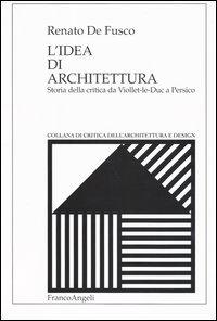 L' idea di architettura. St...