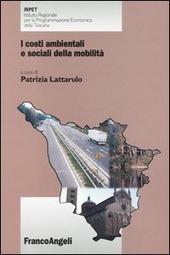 I costi ambientali e sociali della mobilità