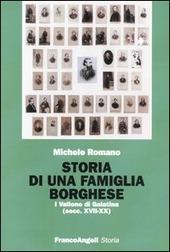 Storia di una famiglia borghese. I Vallone di Galatina (sec. XVII-XX)